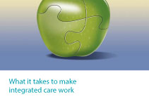 What it takes to make integrated care work