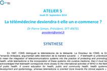 Atelier 5 La télémédecine deviendra-t-elle un e-commerce  ?