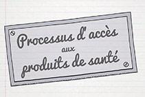 Comment accéder aux produits de Santé ?